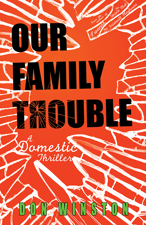 Our Family Trouble