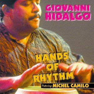 1997: Hands of Rhythm (Giovanni Hidalgo)