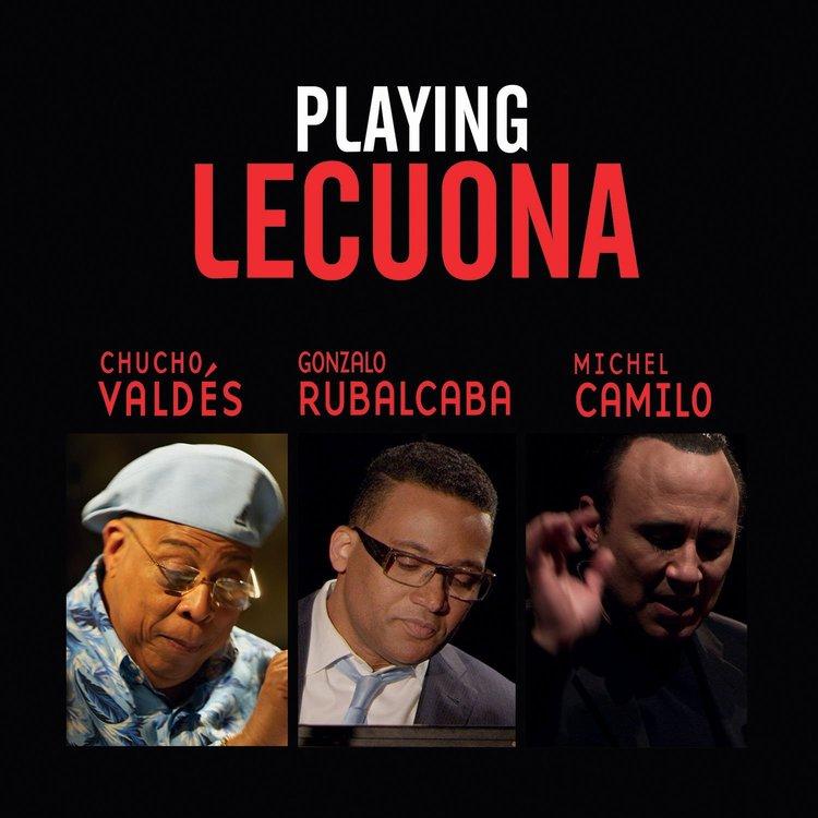 2015: Playing Lecuona