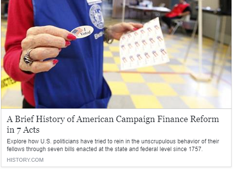 History Channel - A Brief History of American Campaign Finance Reform in 7 Acts