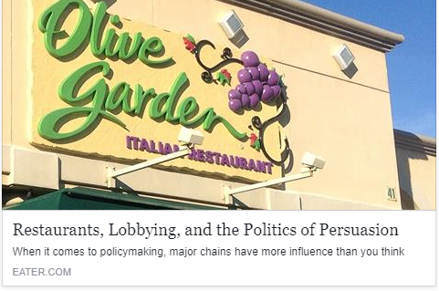 Eater - Restaurants, Lobbying, and the Politics of Persuasion