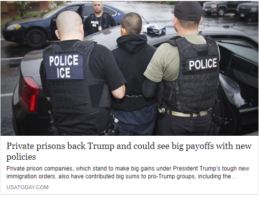 USA Today - Private prisons back Trump and could see big payoffs with new policies