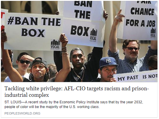 People's World - Tackling white privilege: AFL-CIO targets racism and prison-industrial complex