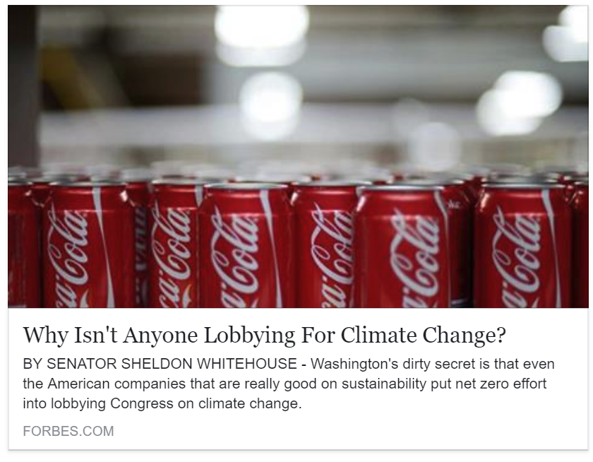 Forbes - Why Isn't Anyone Lobbying For Climate Change?