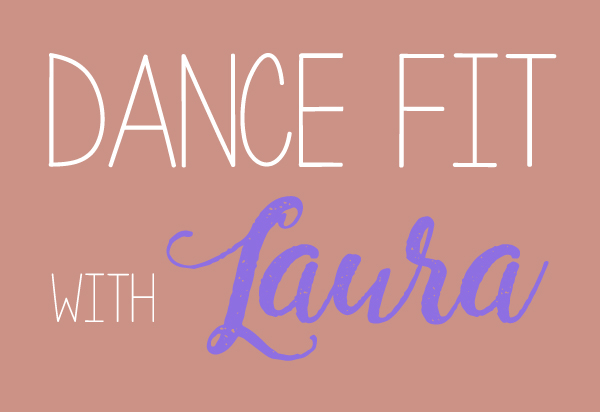Dance Fit With Laura