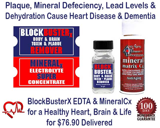 BlockBusterX™ Chelation and MineralCx for Heart Health: Insufficient Minerals and Dehydration can Cause Heart Attacks, Muscle Cramping, Spasms and Other Disease