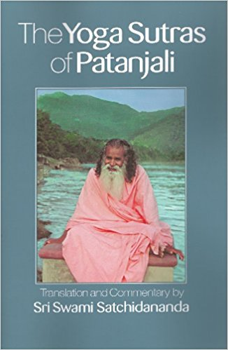 The Yoga Sutras of Patanjali,  by Sri Swami Satchidananda   Yoga Philosophy, Yoga Sutras.