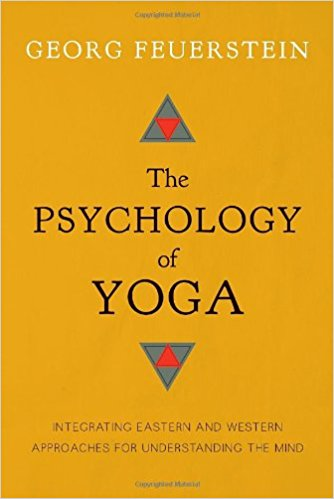 The Psychology of Yoga,  by Georg Feuerstein   Yoga Philosophy