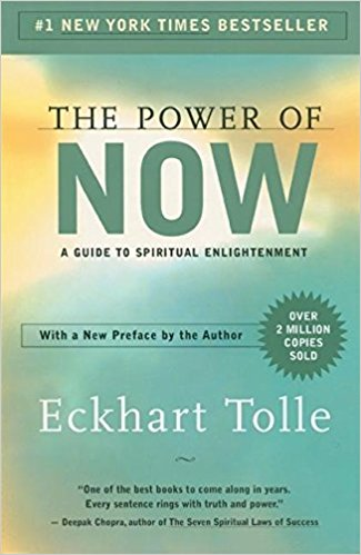 The Power of Now,  by Eckhart Tolle   Self-study