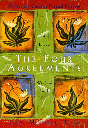 The Court Agreements,  by Don Miguel Ruiz   elf-study