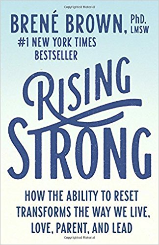 Rising Strong,  by Brene Brown   Self-study