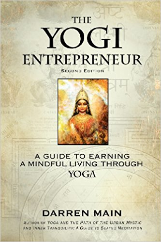 The Yogi     Entrepreneur,  by Darren Main   Business