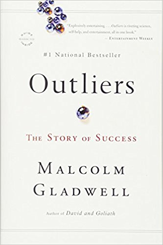 Outliers,  by Malcom Gladwell   Business