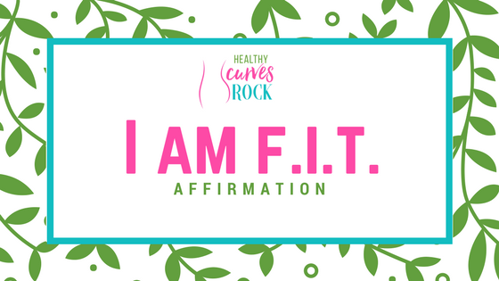 healthy Curves Rock Affirmation.png