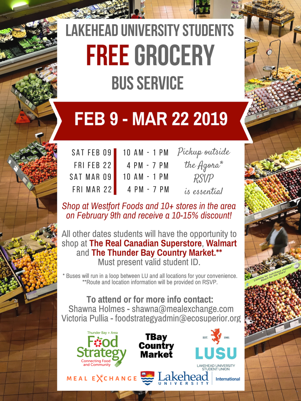 In partnership with the Thunder Bay Food Strategy and the Lakehead University Students' Union, the grocery bus pilot provided a free bus service to grocery stores for Lakehead University students, addressing lack of transportation as a barrier to food security.