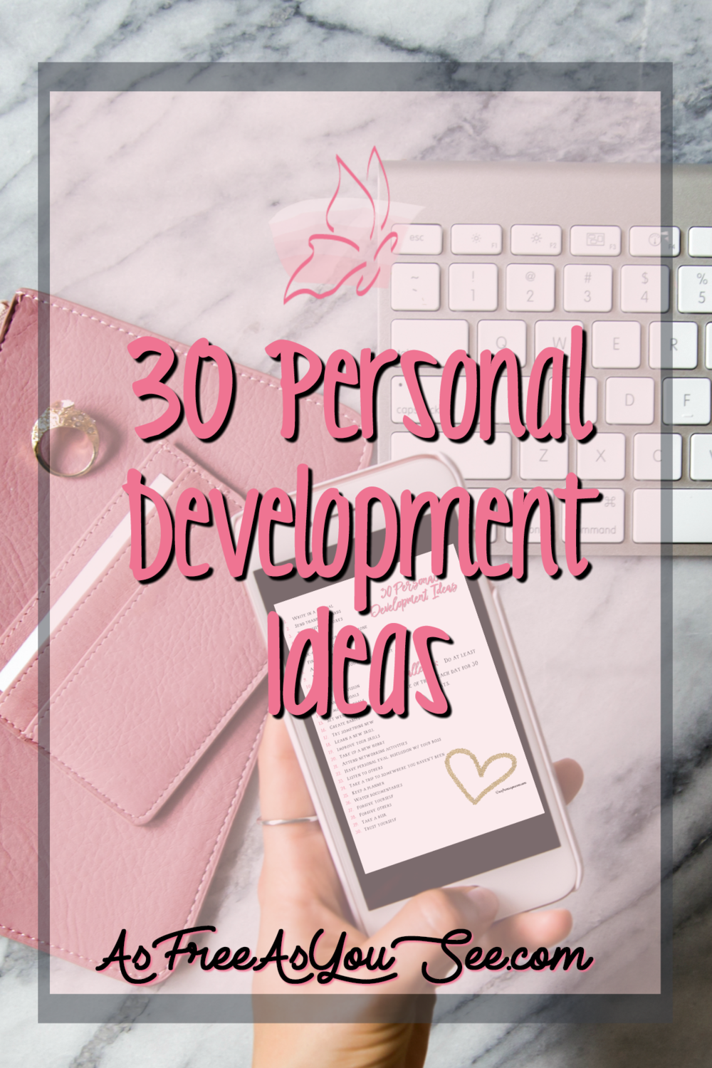 30 Personal Development Ideas