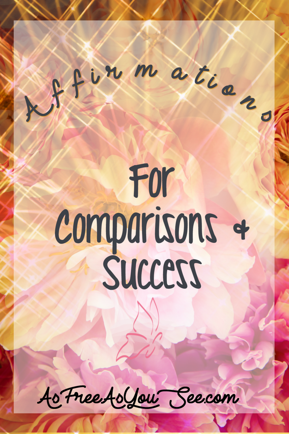 Affirmations for Comparisons & Success
