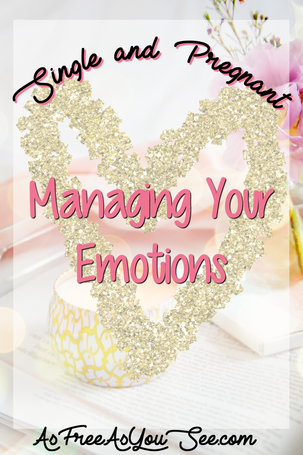 Single and Pregnant: Managing Your Emotions