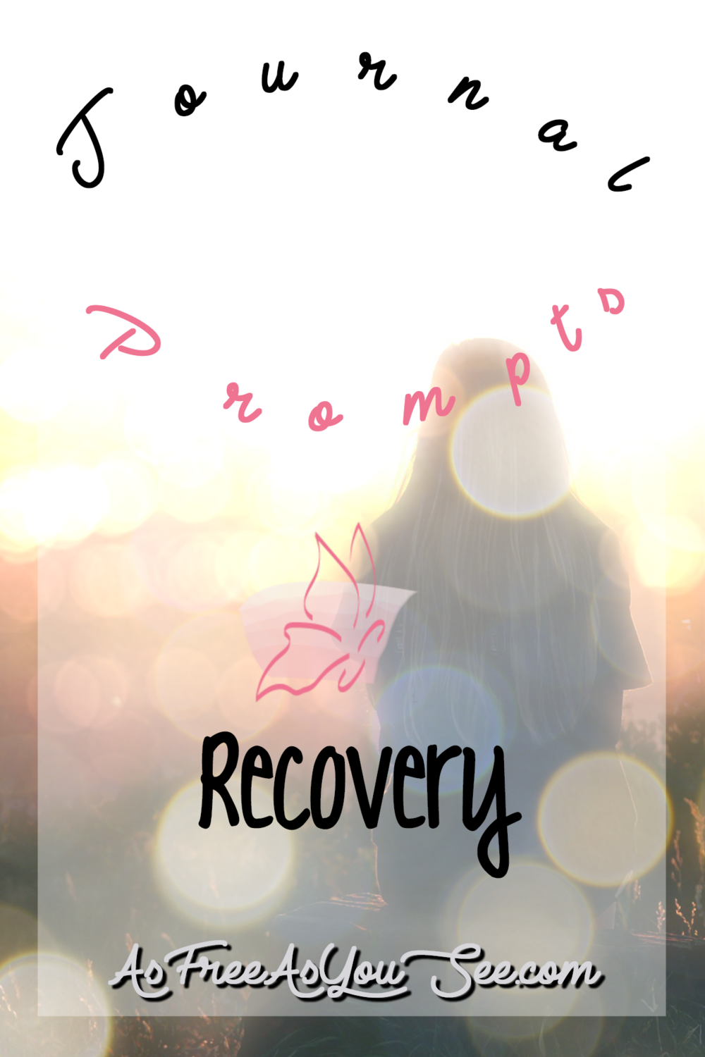Journal Prompts: Recovery