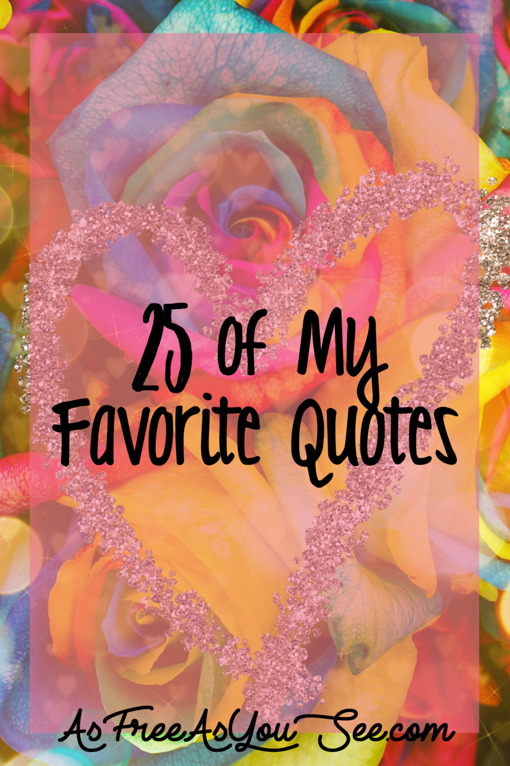 25 of My Favorite Quotes