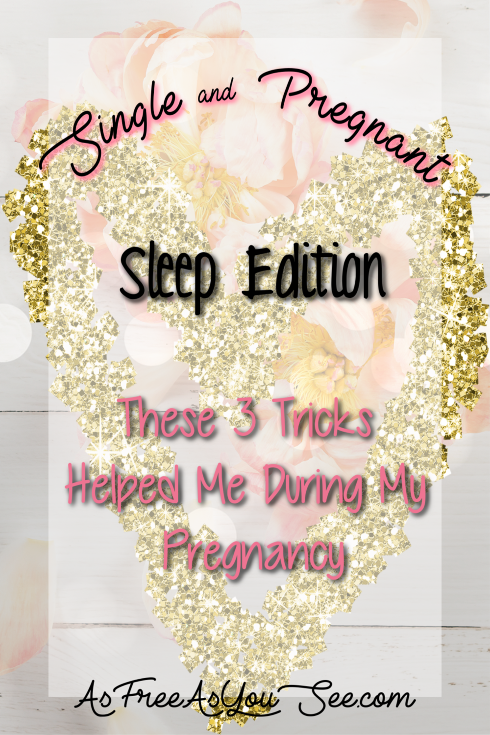 Single and Pregnant: Sleep Edition- These 3 Tricks Helped Me During My Pregnancy
