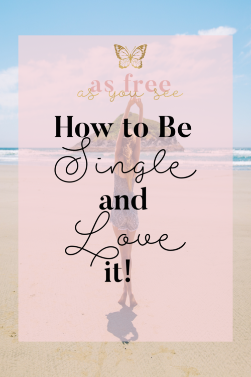 Asfreeasyouseeblogs how to be single and love it ccuart Gallery