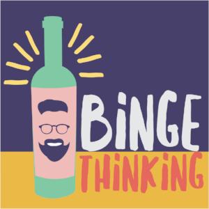 binge thinking.png