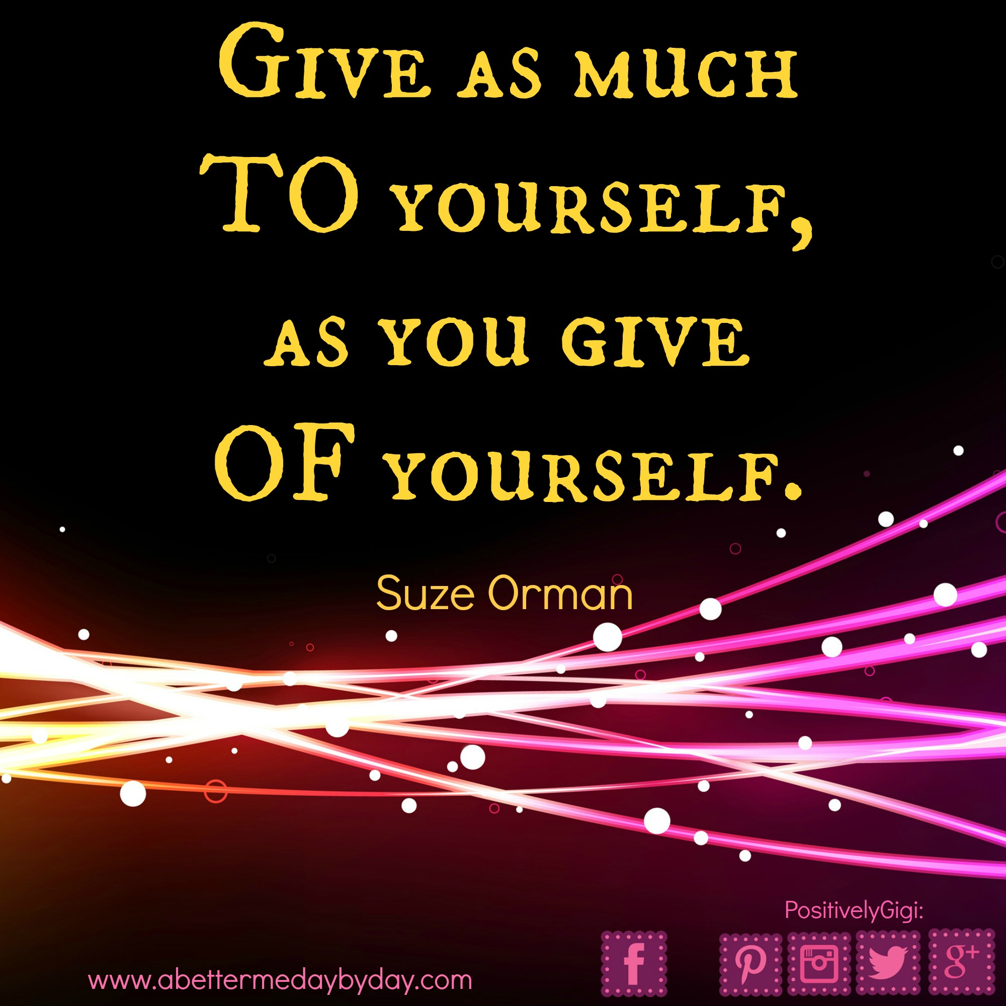 give to yourself