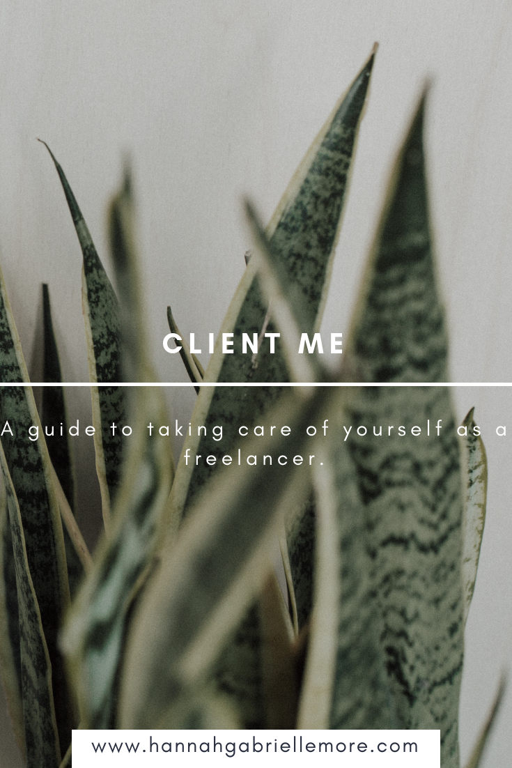 Client Me - a guide to taking care of yourself as a freelancer