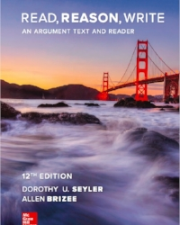 Read, Reason, Write: An argument text and reader, 12e by dorothy U. seyler and allen brizee