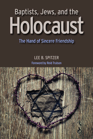Baptists, Jews, and the Holocaust Cover