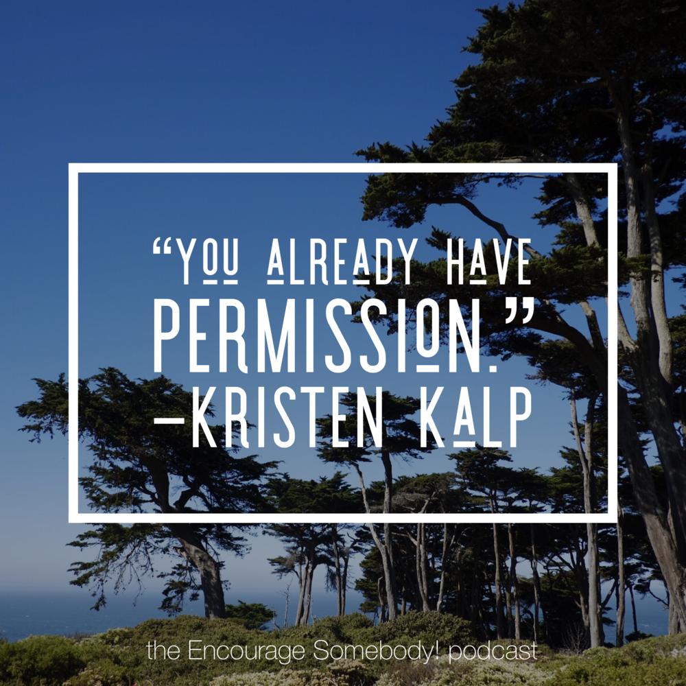 kristen-kalp-you-have-permission-interview.PNG