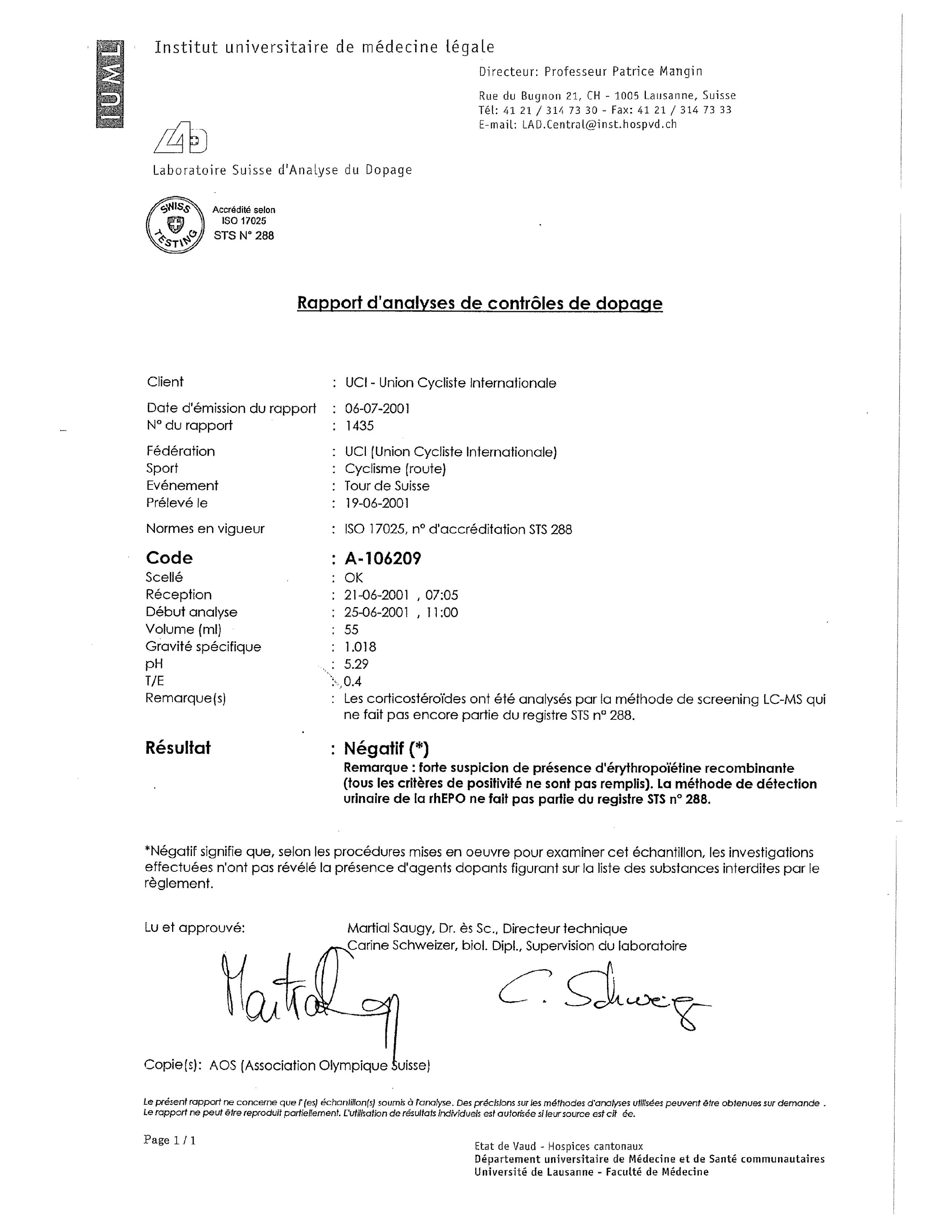"The July 6 test results from the June 19 sample, with the French notation for ""strong suspicion"" of EPO usage, triggering further testing"