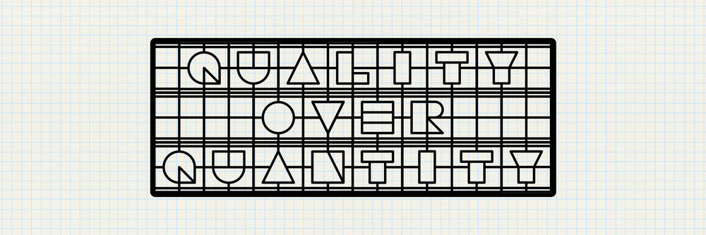 oneyone-blog-finalwords-quantityoverquality.jpg