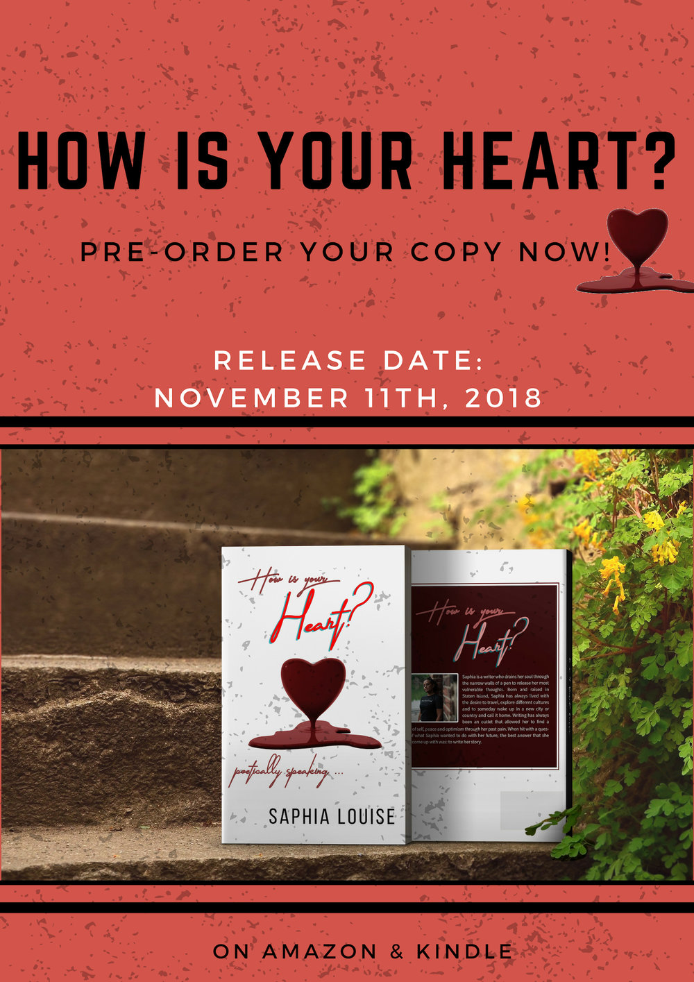 How Is Your Heart? - Saphia Louise's Debut Collection of Poems.To Be Released: November 11, 2018