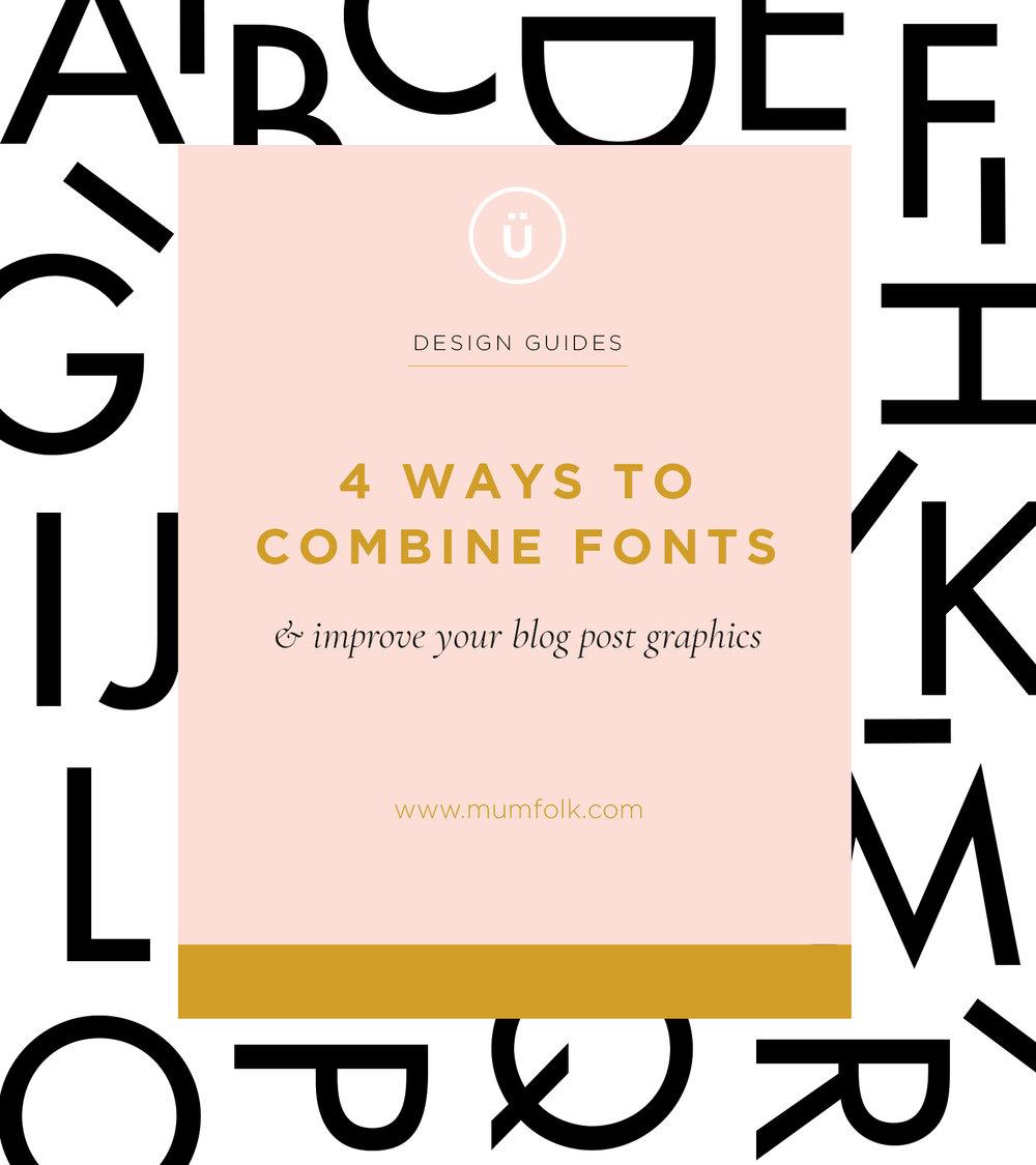 Mum-folk design post template_4 ways to combine fontsArtboard 1 copy 2.jpg