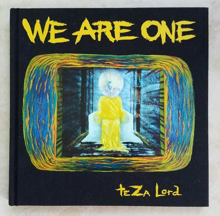 WE ARE ONE - 84-page coffee table full-color hardcover art book. Visionary images provide a scintillating exploration of Oneness of All in Existence. Lord's