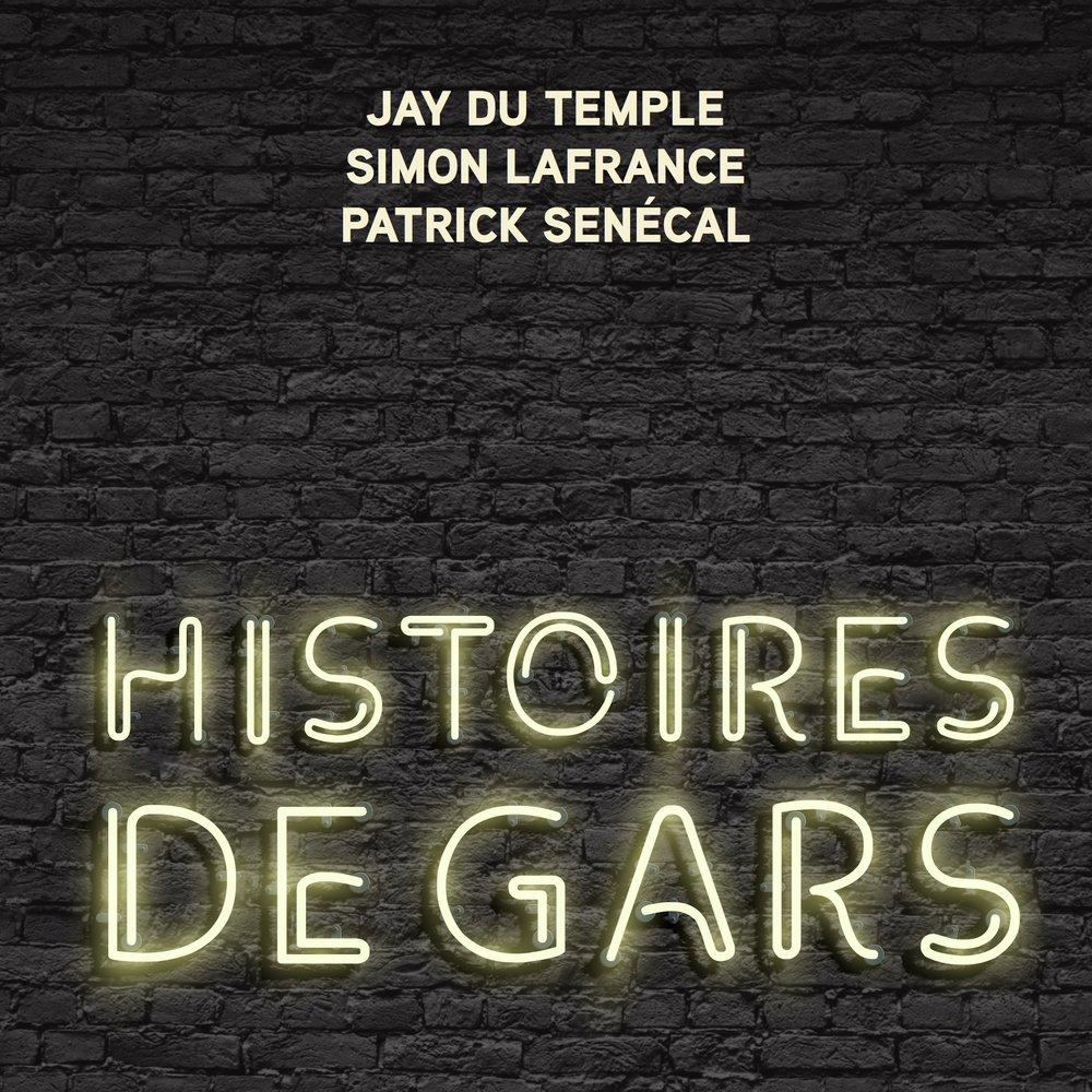 histoires de gars - Le roman collaboratif de Patrick Sénécal, Jay du Temple et Simon Lafrance sera disponible dès le 21 mars.Client: Éditions Goélette