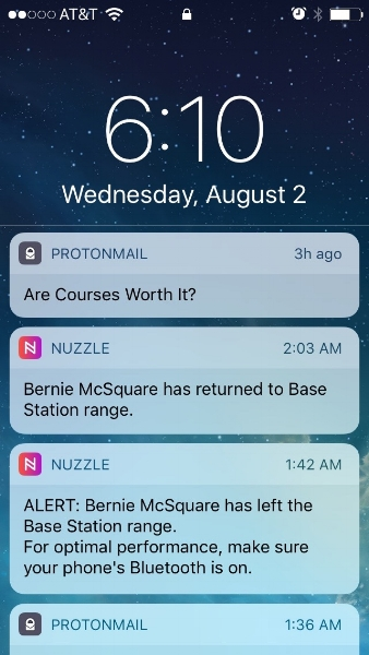 Whenever blue tooth drops or looses track of Bernie, I get a notification that Bernie has left the Base Station range.
