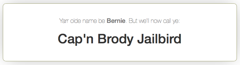 Bernie McSquare's inner sea dog name is Cap'n Brody Jailbird.