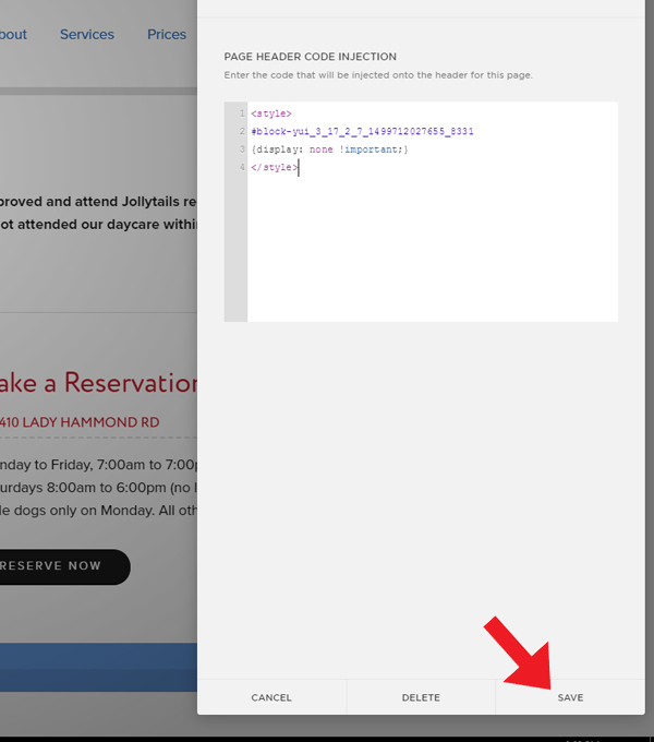 """Once you have pasted to code, click """"Save"""". This step removes the """"Reserve Now"""" button from the reservation page. So, users cannot select it."""
