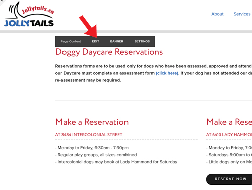 """Now you need to update the text to indicate that we are full. Hover your mouse over the Doggy Daycare Reservation section of the page once more to bring up editing options. Click """"Edit"""""""