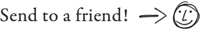 Send to a friend!