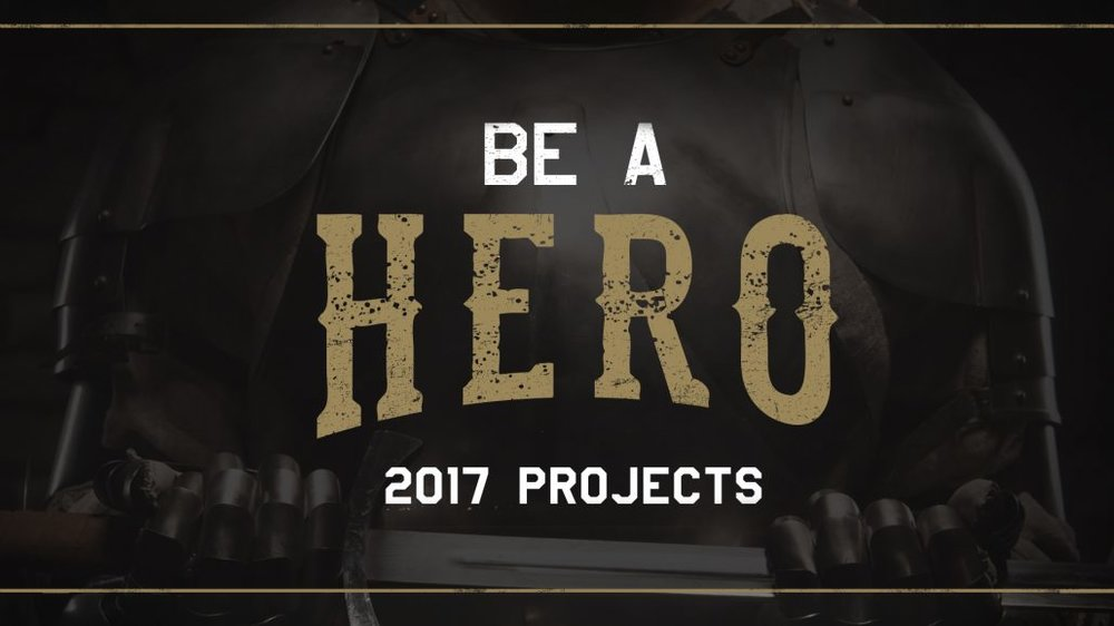 BE A HERO | 2017 PROJECTS