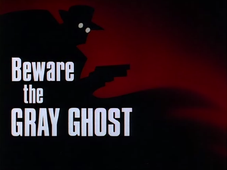 Beware_the_Gray_Ghost-Title_Card
