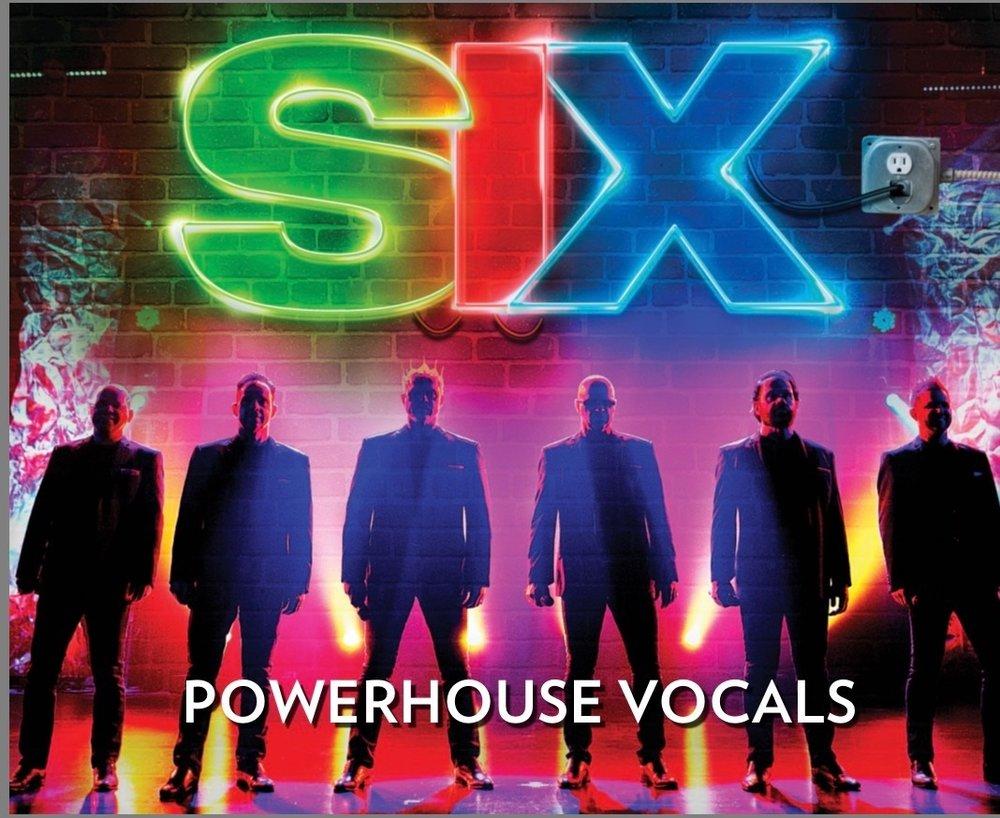 SIX Powerhouse Vocals.jpg