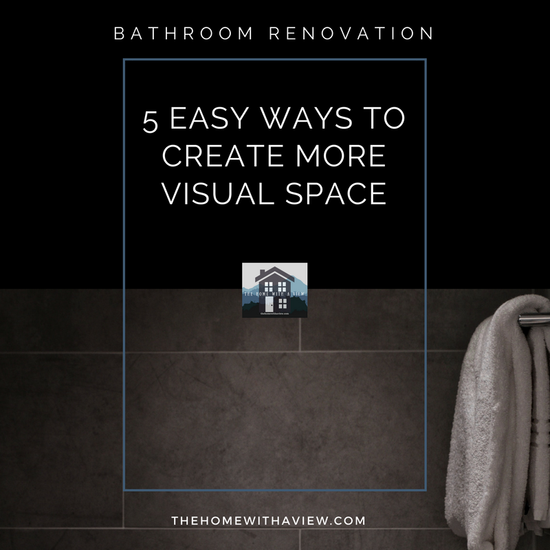 5 Easy Ways to Create More Visual Space - thehomewithaview.com