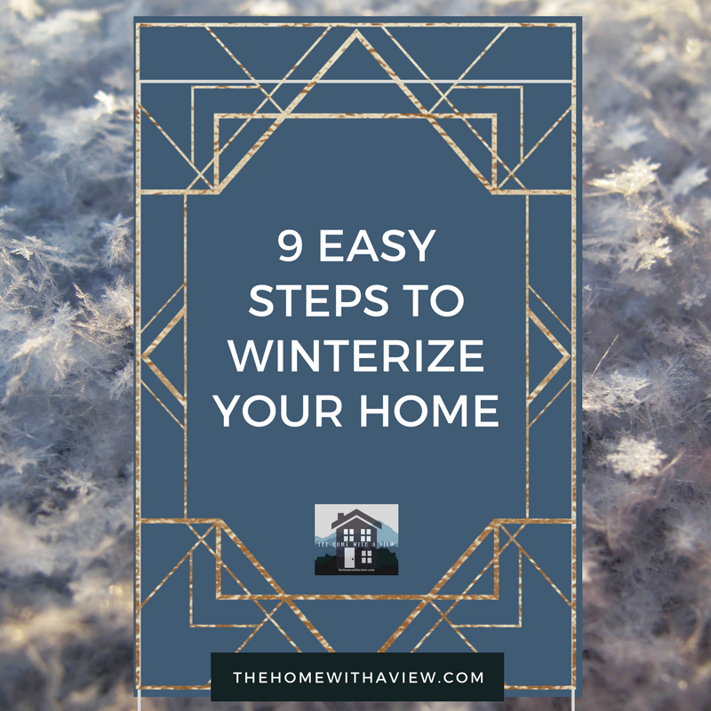 9 Easy Steps to Winterize Your House Before the First Winter Freeze  thehomewithaview.com
