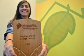 2014 - NeighborWorks Orange County receives Green Designation from NeighborWorks America for having a comprehensive commitment to sustainable operations.
