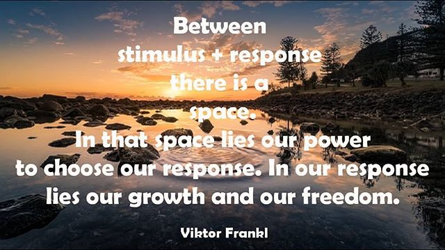 One of my top 5 favorite quotes of all time. Ponder it for a bit. Let it soak into you. There IS a space between what happens, what we see, think, feel...and how we respond, react, be and do. That space is our opportunity to choose something new, different, better... For our lives, our relationships, our communities. Create The Love You Want...Look for that space, and try something new. ♥️